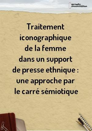 Traitement iconographique de la femme dans un support de presse ethnique : une approche par le carré sémiotique