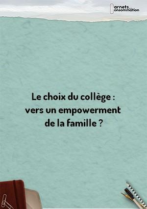 Le choix du collège : vers un empowerment de la famille ?